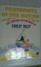 Footprints in the Butter The Further Adventures of Chilly Billy by Peter Mayle