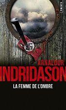 La femme de l'ombre de Indridason, Arnaldur   Livre   état bon