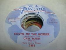 Rock 45 CARL MANN South Of the Boarder on Phillips