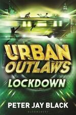 Lockdown (Urban Outlaws) by Black, Peter Jay