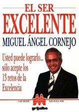 El ser excelente, Miguel Angel Cornejo, 9700506576, Book, Acceptable