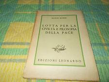 Libro Lotta per la civiltà e filosofia della pace Leonardo Maurizio Blondel