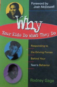 Why Your Kids Do what They Do by Rodney Gage (Paperback 1999)