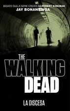 The walking dead. La discesa - Panini