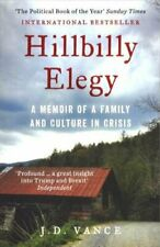 Hillbilly Elegy: A Memoir of a Family and Culture in Crisis by Vance, J. D. The