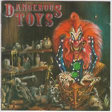 Dangerous Toys - Dangerous Toys ( 1989 )