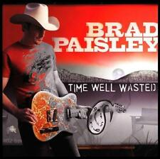 BRAD PAISLEY - TIME WELL WASTED CD ~ ALAN JACKSON~DOLLY PARTON ~ COUNTRY *NEW*