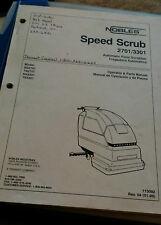 Nobles Speed Scrub 27013301 Automatic Floor Scrubber Operations Amp Parts Manual