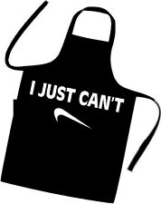 I JUST CAN'T / NIKE SPOOF / PARODY / Cooks / Chefs Apron / BIRTHDAY / BBQ / XMAS