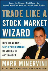 NEW Trade Like a Stock Market Wizard By Mark Minervini Hardcover Free Shipping