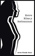 Entre Ellas y Reflexiones (Spanish Edition)