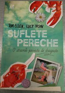 Suflete Pereche de Tom Ellen, Lucy Ivison Book in Romanian