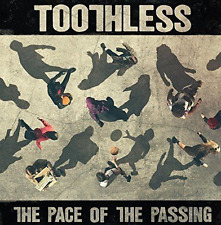 TOOTHLESS THE PACE OF THE PASSING CD (NEW RELEASE 2017)