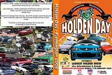 All Holden Day DVD 2008 - Featuring - FX, FJ, FE, FC, FB, EK,EJ, EH; etc Holdens