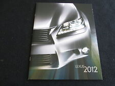 2012 Lexus Catalog IS250 IS350 LS460 GS ES IS-F RX 350 LFA LX570 GX460 Brochure