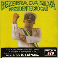 Bezerra Da Silva - Presidente Cao Cao [New CD]