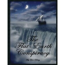 The Flat-Earth Conspiracy by Eric Dubay  ***FREE NEXT DAY DELIVERY