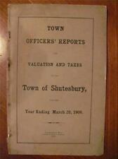 1909 Town Officers Reports School Dr Taxes Resident List SHUTESBURY MA Genealogy