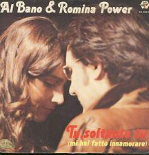 "0593AL BANO & ROMINA POWER - TU, SOLTANTO TU 7"""