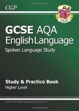 GCSE English AQA Spoken Language Study & Practice Book - Higher (A*-G course),C