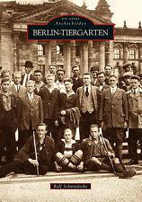 Berlin Tiergarten Stadt Geschichte Bildband Bilder Fotos Buch Archivbilder Book
