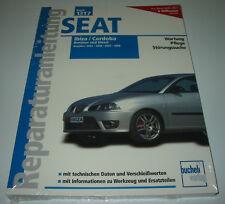Reparaturanleitung Seat Ibiza 2002 - 2009 / Cordoba 2003 - 2008 Benzin + Diesel