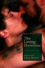 The Loving Dominant, General AAS, Love & Romance, Marriage, General, Paperback,