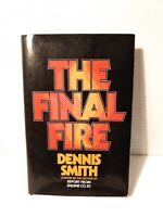 The Final Fire by Dennis Smith 1st Edition 1st Printing 1975 Hardcover