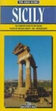 The Gold Guides Sicily: The Complete Guide to the Island : Places of Natural Bea