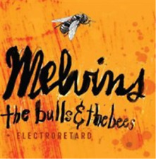 Melvins-The Bulls & the Bees/Electroretard  CD NEW