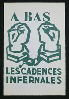Affiche mai 68 A BAS LES CADENCES INFERNALES poster 1968