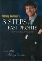 Anthony Morrison's 3 Steps to Fast Profits (2009, DVD) Brand  New
