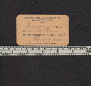 s3934) WESTERN AUSTRALIA RAILWAY & TRAMWAYS INSTITUTE MEMBERS CARD NARROGIN 1943