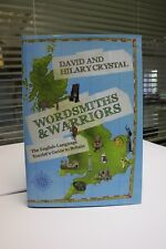 Wordsmiths and Warriors: The English-language Tourist's Guide to Britain by Davi