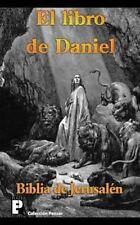 El Libro de Daniel (Biblia de Jerusalén) by Anónimo (2012, Paperback)