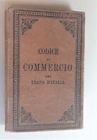 G. Zanardelli Codice del commercio del Regno d'Italia tipografia Giusti 1863