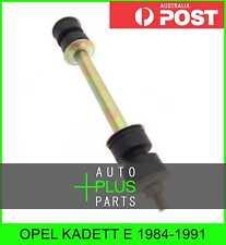 Fits OPEL KADETT E 1984-1991 - Front Stabiliser / Anti Roll Sway Bar Link