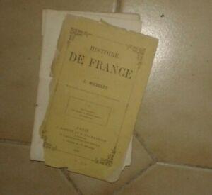 MICHELET. Histoire de France. Tome 4. Marpon, Flammarion, Lacroix. 1879.