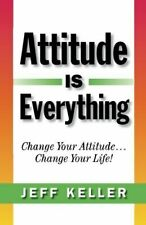 Attitude is Everything by Jeff Keller (PDF Book) MLM Personal Development