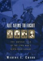 All Afire to Fight: The Untold Tale of the Civil War's Ni... by Crabb, Martha L.