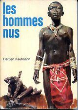 LES HOMMES NUS - Herbert Kaufmann 1968 - Couverture de Pierre Joubert