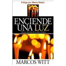 Enciende Una Luz: Cronicas Y Lecciones De Mi Vida Y Ministerio