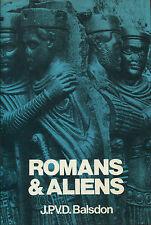 Romans and Aliens by J.P.V.D. Balsdon1980-1st American Edition/DJ
