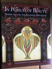 In Pursuit of Beauty: Americans and the Aesthetic Movement by Doreen Bolger...