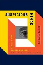 Suspicious Minds: How Culture Shapes Madness(Hardback) Like new, free shipping
