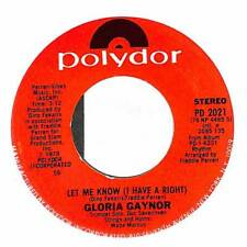 """Gloria Gaynor - Let Me Know (I Have A Right) - Import - 7"""" Record Single"""