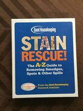 Stain Rescue! : The A-Z Guide to Removing Smudges, Spots and Other Spills