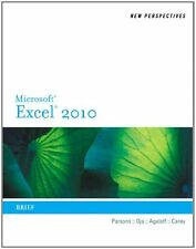 New Perspectives on Microsoft Excel 2010: Brief (A