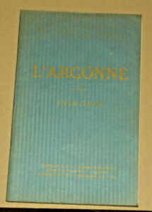 LIVRE ANCIEN: Guerre: L'ARGONNE, 1919, GUIDES ILLUSTRES MICHELIN