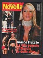NOVELLA 2000 40/01 MASCIA FERRI GRANDE FRATELLO CALISSANO AL PACINO ANNA FALCHI